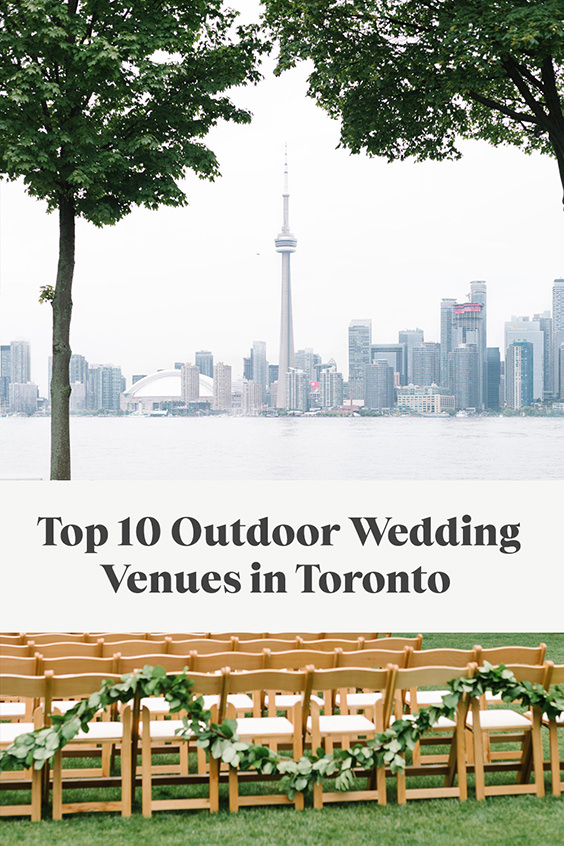 Pinterest Pin for article Top 10 Outdoor Wedding Venues in Toronto